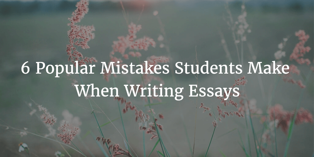 Mistakes writing essay